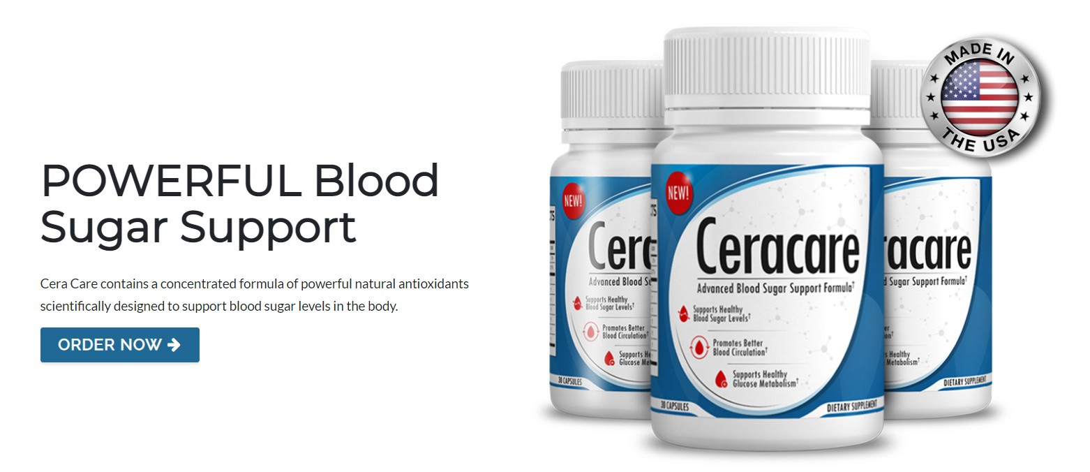 Cera Care An Efficient Solution To Blood Sugar